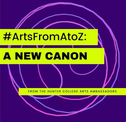 #ArtsFromAtoZ: A New Canon