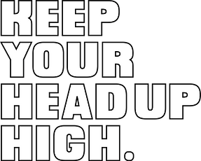 keep your head up.png