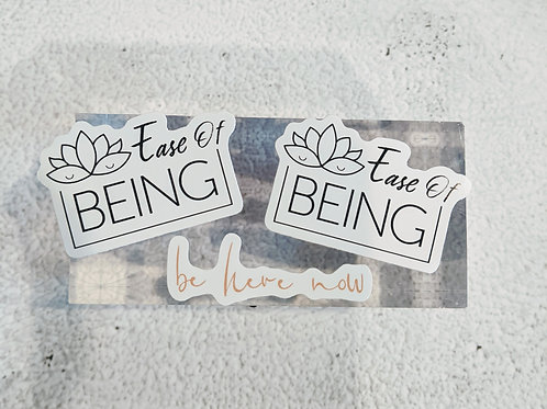 Ease Of Being vinyl stickers