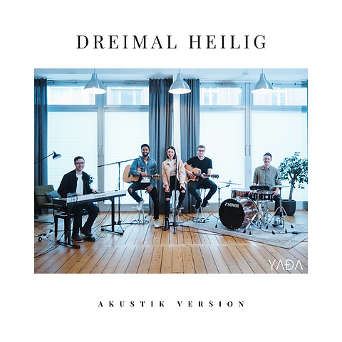 Dreimal Heilig Akustik Version Cover