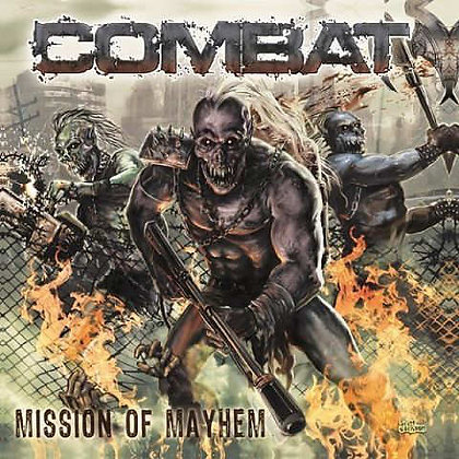 COMBAT - Mission Of Mayhem