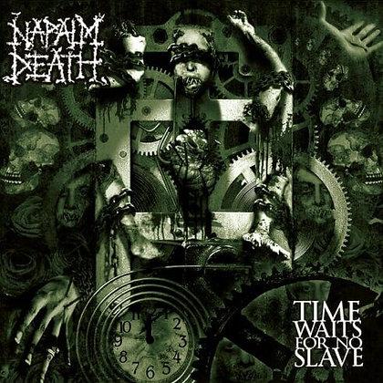 NAPALM DEATH - Time Waits for no Sale