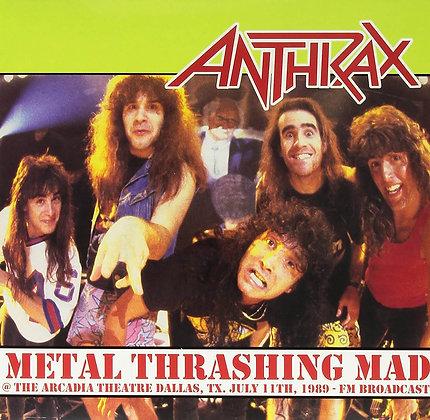 ANTHRAX - Metal Thrashing Mad at the Arcadia Theatre