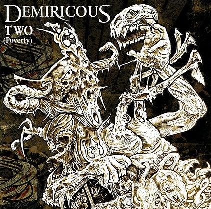 DEMIRICOUS -Two (Poverty)
