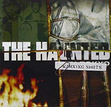 THE HAUNTED - Warning Shots