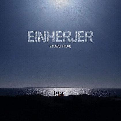 EINHERJER - Mine Våpen Mine Ord