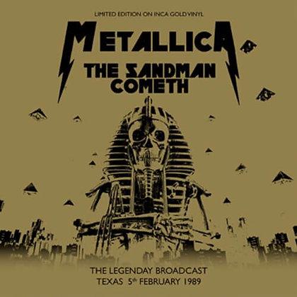 METALLICA - The Sandman Cometh