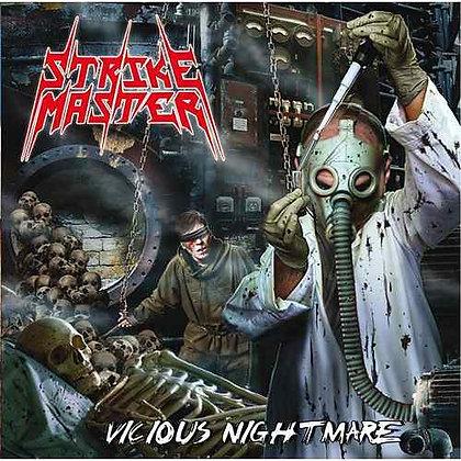 STRIKE MASTER - Vicious Nightmare