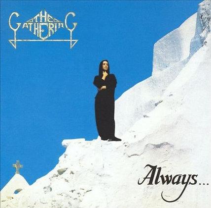 THE GATHERING - Always
