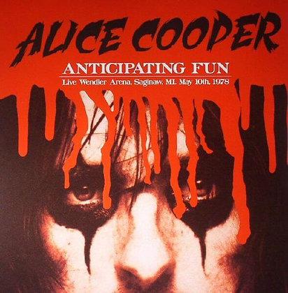 ALICE COOPER - Anticipating Fun