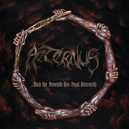 AETERNUS - And The Seventh His Soul Detesteth