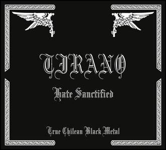 CD chilean metal band TIRANO Hate Sanctified