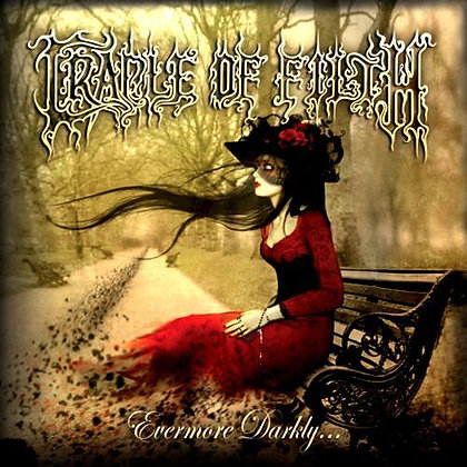 CRADLE OF FILTH - Evermore Darkly...