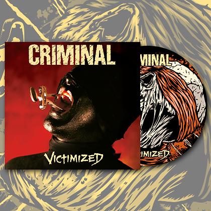 CRIMINAL - Victimized