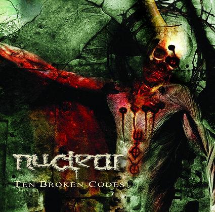 CD chilean metal band NUCLEAR Ten Broken Codes