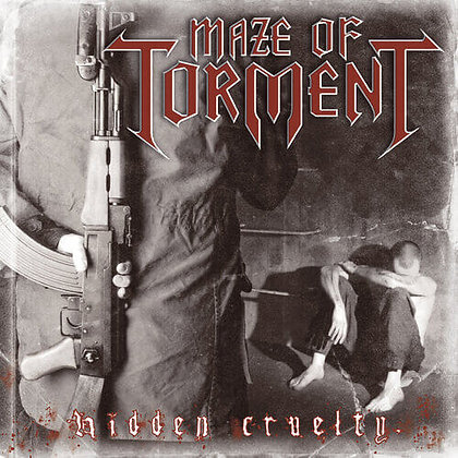 MAZE OF TORMENT - Hidden Cruelty