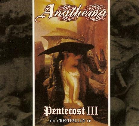 ANATHEMA - Pentecost III + The Crestfallen EP