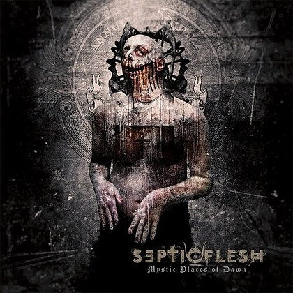 SEPTIC FLESH - Mystic Places Of Dawn