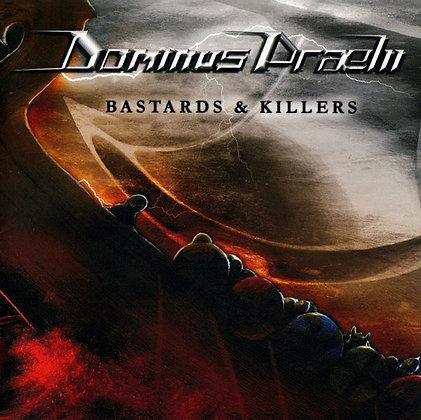 DOMINUS PRAELII - Bastards and Killers