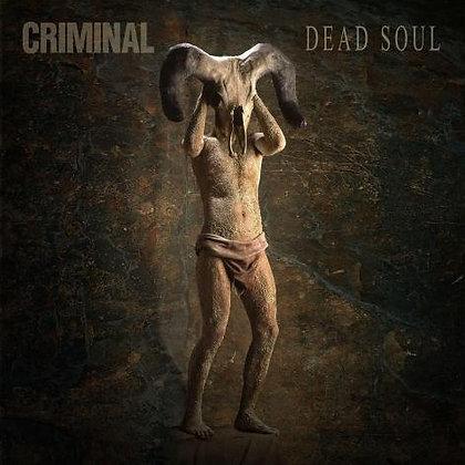 CRIMINAL - Dead Soul