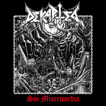 CD chilean metal band DEKAPITED Sin Misericordia