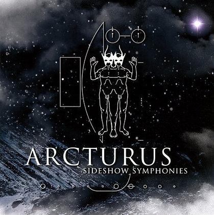 ARCTURUS - Sideshow Symphonies