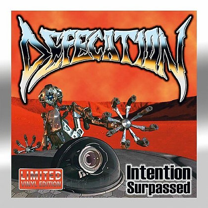 DEFECATION - Intention Surpassed