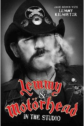 book libro JAKE BROWN Lemmy & Motörhead in the Studio