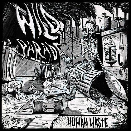 WILD PARADE - Human Waste