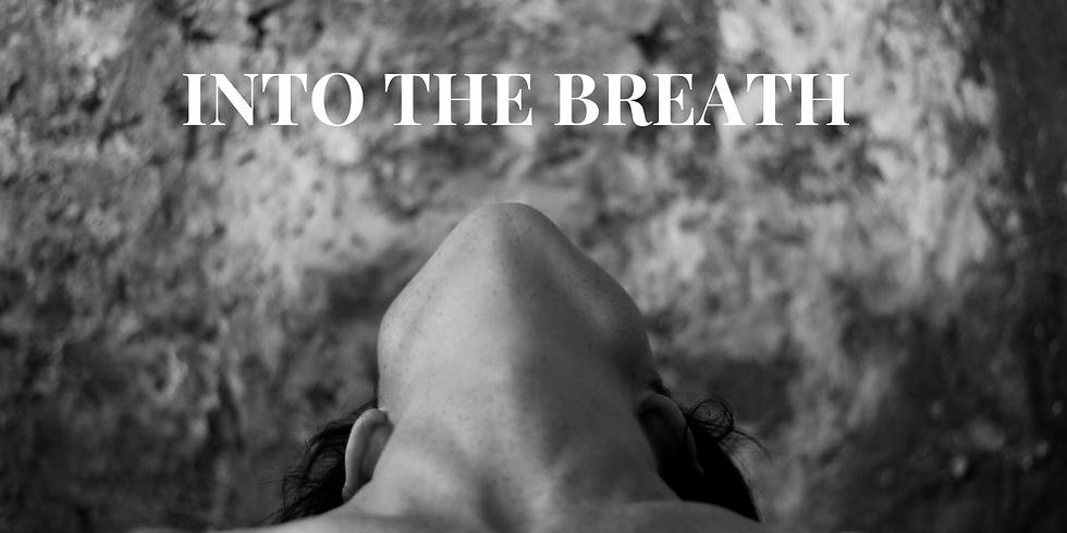 Into the Breath - Darlinghurst - June 27th