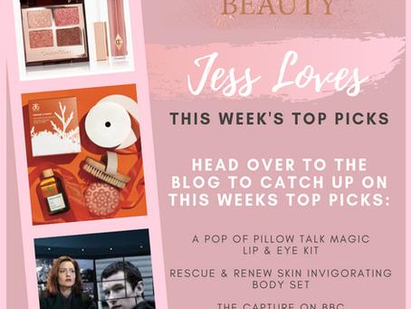 Jess Loves - This Weeks Top Picks