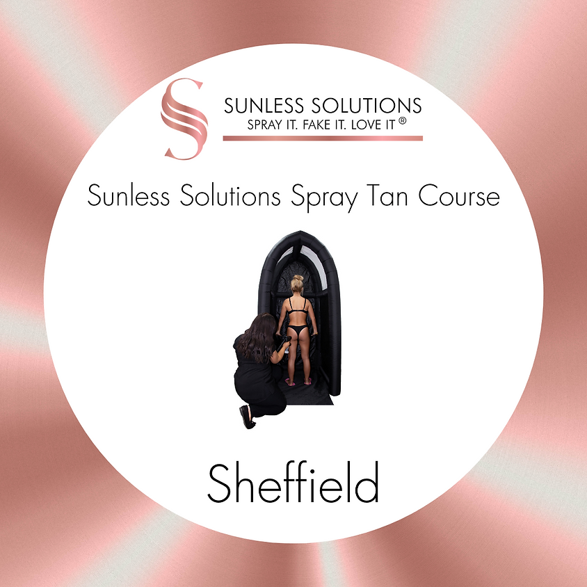 Sunless GROUP Spray Tan Course - Sheffield
