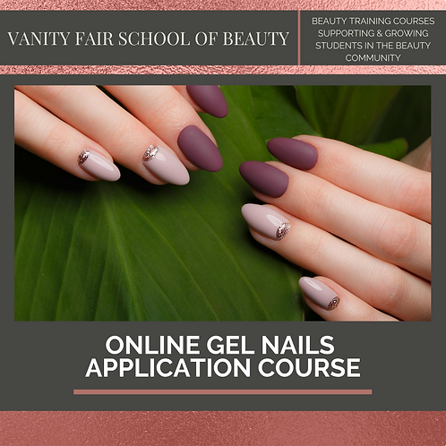 Gel Nails Application - Online eCourse