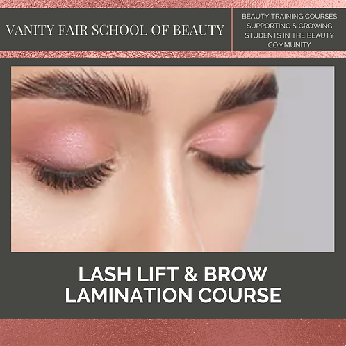Lash Lift and Brow Lamination Course