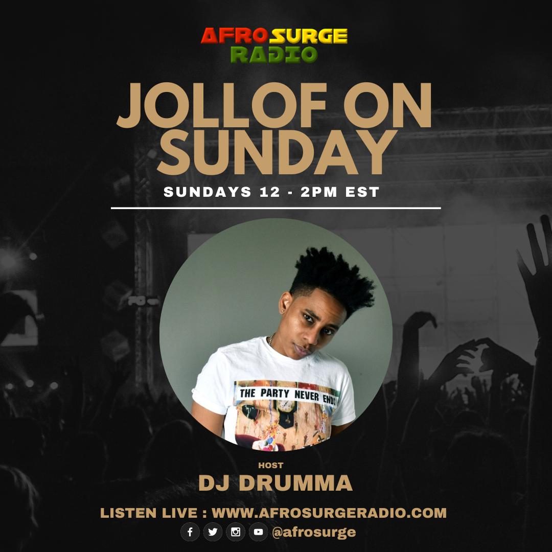 Jollof on Sunday with Dj Drumma