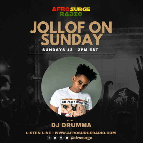 Jollof on Sunday with Dj Drumma