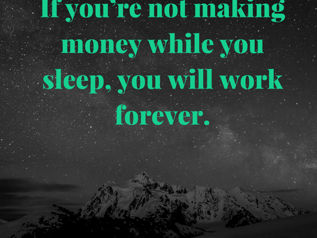 Are you making money while you sleep 😴???