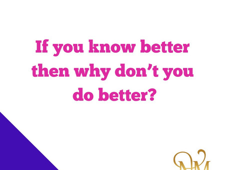 Do you Know Better……..????