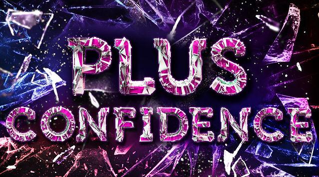 Plus Confidence
