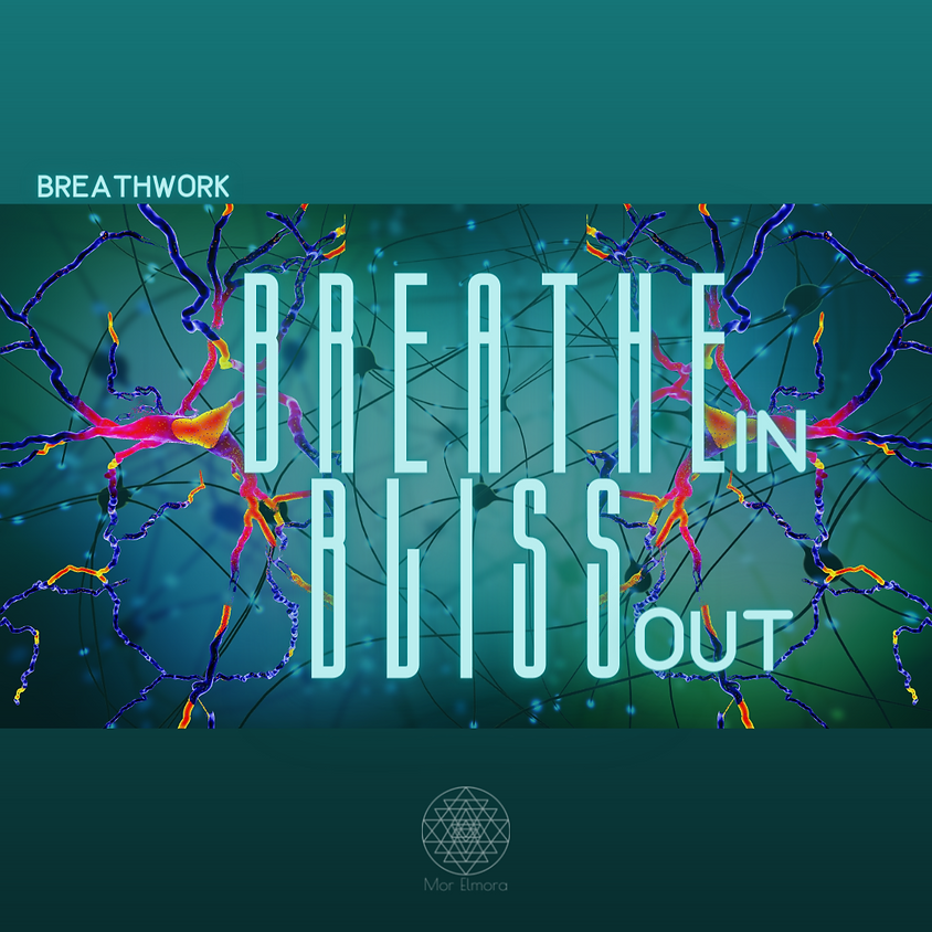 Breathwork: Breathe in & Bliss out