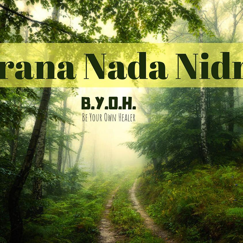 PRANA NADA NIDRA & ANAHATA
