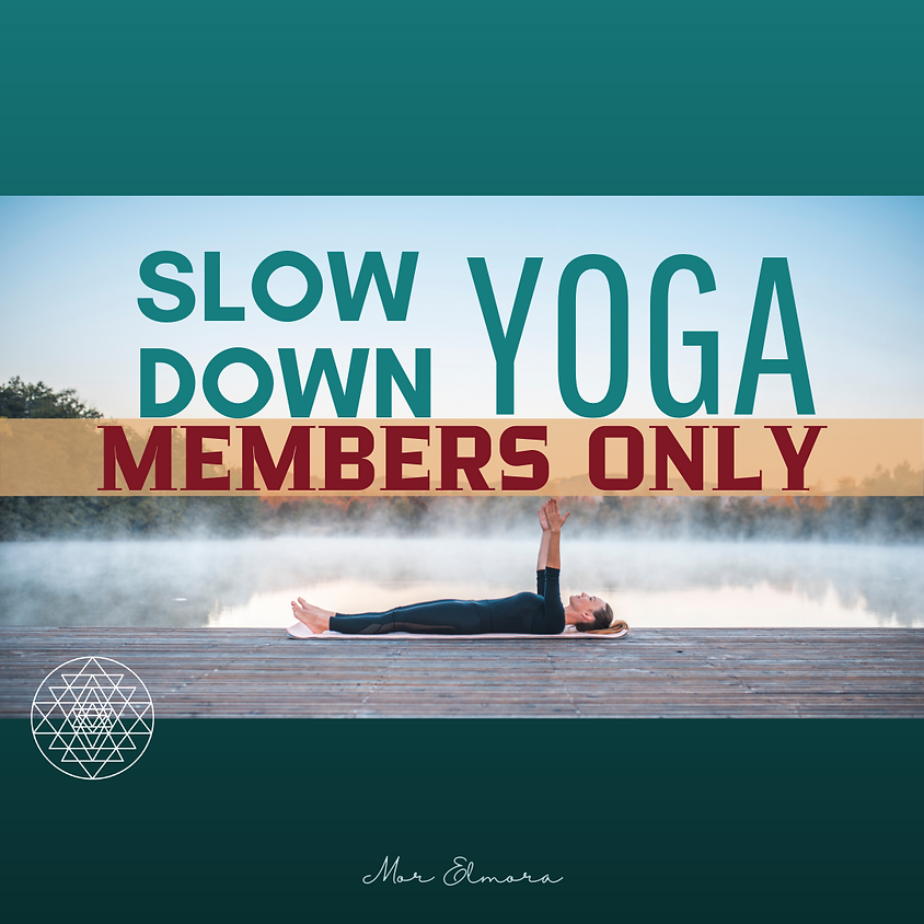 Slow Down Yoga