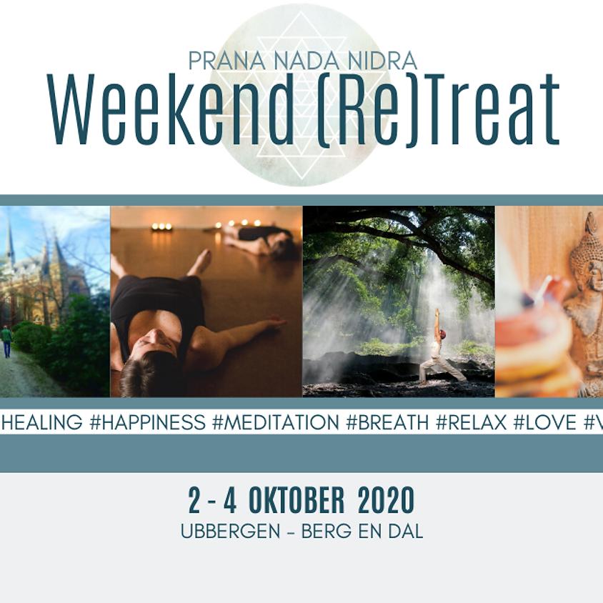 Weekend (Re)Treat - Prana Nada Nidra & Mor(e)