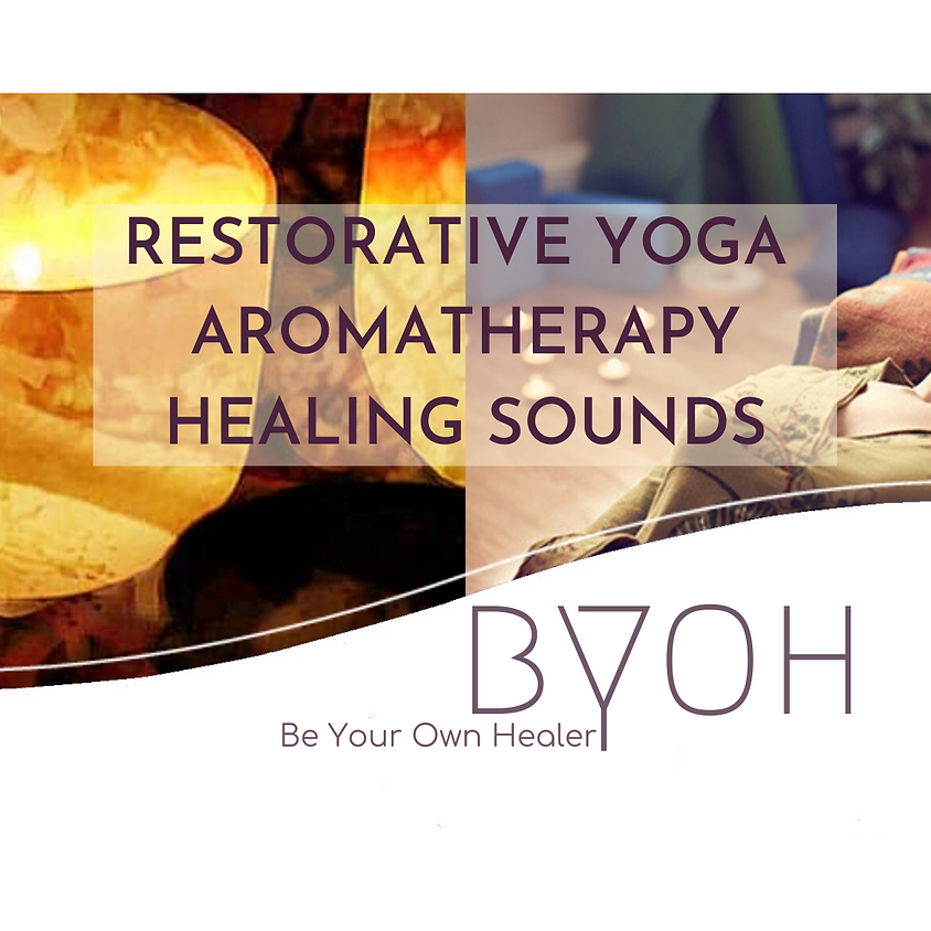 Restorative Yoga Aroma Sound Therapy