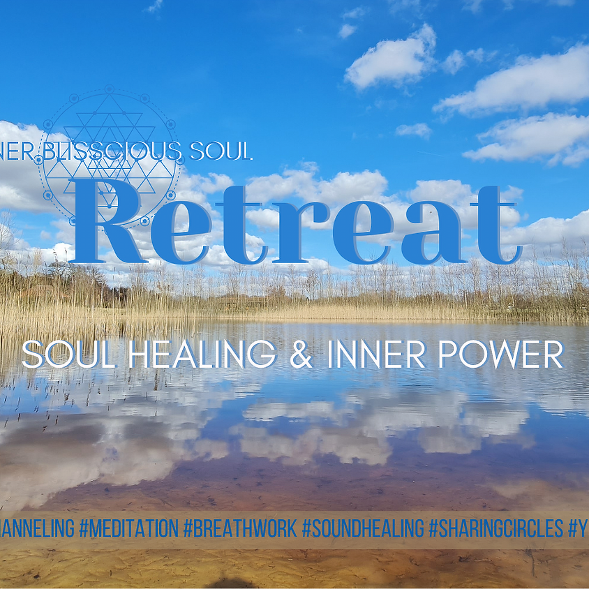 Spiritual Soul Healing & Power Retreat