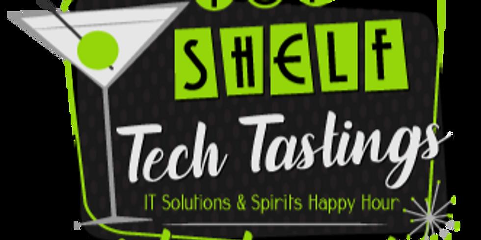 virtual Top Shelf Tech Tastings - March 2020