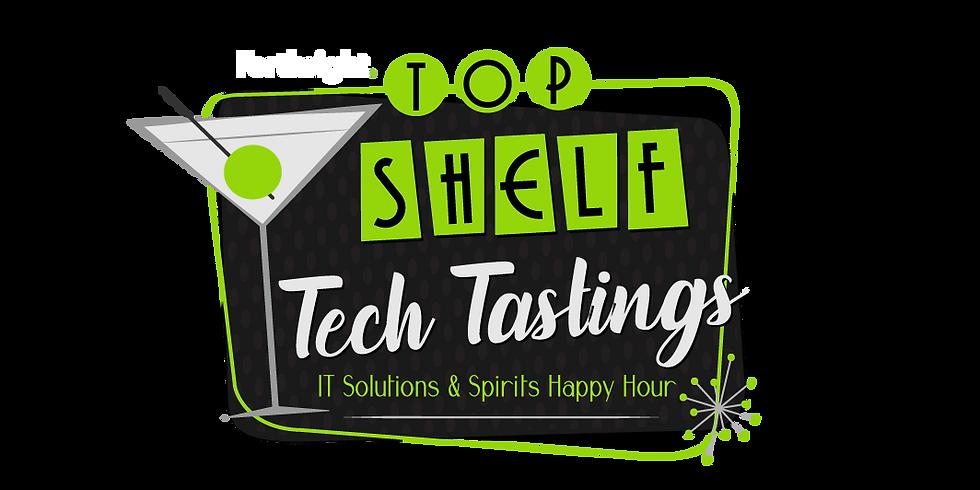 Top Shelf Tech Tastings - August