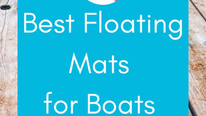 Best Floating Mats for Boats: A Review [2020]