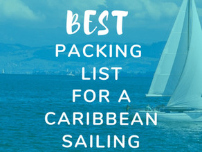 Caribbean Vacation: The Best Packing List for a Sailing Vacation