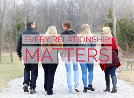 Why every relationship matters.